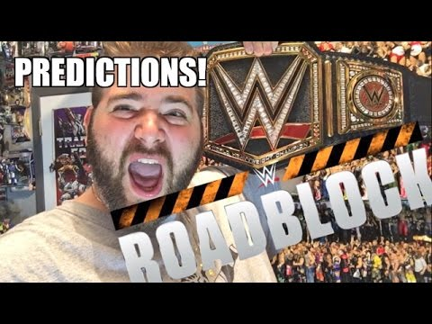 GRIMS WWE ROADBLOCK PREDICTIONS! NETWORK LIVE EVENT MARCH 12 2016