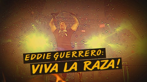 'Eddie Guerrero: Viva La Raza!' Collection trailer, on WWE Network